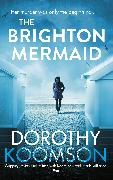 Cover-Bild zu Koomson, Dorothy: The Brighton Mermaid (eBook)