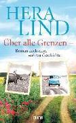 Cover-Bild zu Lind, Hera: Über alle Grenzen