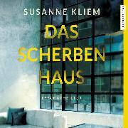 Cover-Bild zu Kliem, Susanne: Das Scherbenhaus (Audio Download)