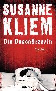 Cover-Bild zu Kliem, Susanne: Die Beschützerin (eBook)