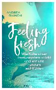 Cover-Bild zu Bianchi, Andrea: Feeling fresh