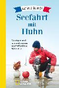 Cover-Bild zu Soudée, Guirec: Seefahrt mit Huhn