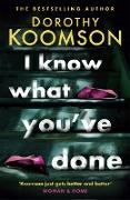 Cover-Bild zu Koomson, Dorothy: I Know What You've Done (eBook)