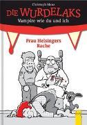 Cover-Bild zu Mauz, Christoph: Wurdelaks: Frau Helsingers Rache