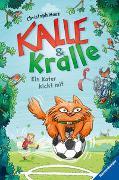 Cover-Bild zu Mauz, Christoph: Kalle & Kralle, Band 2: Ein Kater kickt mit