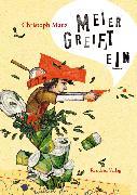 Cover-Bild zu Mauz, Christoph: Meier greift ein (eBook)