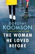 Cover-Bild zu Koomson, Dorothy: The Woman He Loved Before (eBook)