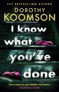 Cover-Bild zu Koomson, Dorothy: I Know What You've Done (eBook)