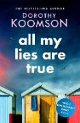 Cover-Bild zu Koomson, Dorothy: All My Lies Are True (eBook)