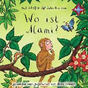 Cover-Bild zu Scheffler, Axel: Wo ist Mami? (Audio Download)