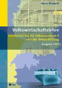 Cover-Bild zu Brunetti, Aymo: Volkswirtschaftslehre (Print inkl. eLehrmittel, Neuauflage)