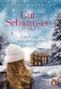 Cover-Bild zu Martens, Jette: Gut Schwansee - Uns kann niemand trennen (eBook)