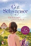Cover-Bild zu Martens, Jette: Gut Schwansee - Du bist mein ganzes Leben (eBook)