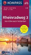 Cover-Bild zu KOMPASS-Karten GmbH (Hrsg.): Fahrrad-Tourenkarte Rheinradweg 3, Von Köln nach Rotterdam. 1:50'000