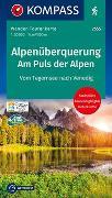 Cover-Bild zu KOMPASS-Karten GmbH (Hrsg.): Alpenüberquerung, Am Puls der Alpen. 1:50'000