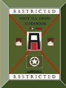 Cover-Bild zu Carr, Bill: WWII First Army Code Book