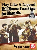 Cover-Bild zu Joe, Carr: Play Like a Legend: Bill Monroe