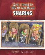 Cover-Bild zu Carr, Dan: God I Need to Talk to You about Sharing