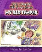 Cover-Bild zu Carr, Dan: God, I Need to Talk to You about My Bad Temper