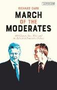 Cover-Bild zu Carr, Dr. Richard (Anglia Ruskin University): MARCH OF THE MODERATES