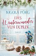 Cover-Bild zu Förg, Nicola: Das Winterwunder von Dublin (eBook)