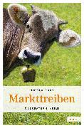 Cover-Bild zu Förg, Nicola: Markttreiben (eBook)
