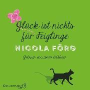 Cover-Bild zu Förg, Nicola: Glück ist nichts für Feiglinge (Audio Download)