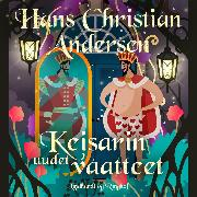 Cover-Bild zu Andersen, H.C.: Keisarin uudet vaatteet (Audio Download)