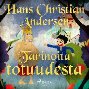 Cover-Bild zu Andersen, H.C.: Tarinoita totuudesta (Audio Download)