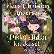 Cover-Bild zu Andersen, H.C.: Pikku Iidan kukkaset (Audio Download)
