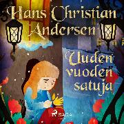Cover-Bild zu Andersen, H.C.: Uuden vuoden satuja (Audio Download)