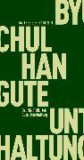 Cover-Bild zu Han, Byung-Chul: Gute Unterhaltung (eBook)