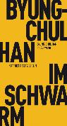 Cover-Bild zu Han, Byung-Chul: Im Schwarm (eBook)