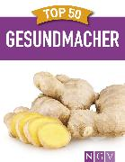 Cover-Bild zu Wiedemann, Christina: Top 50 Gesundmacher (eBook)