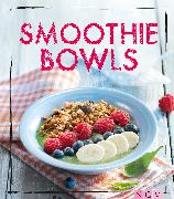 Cover-Bild zu Wiedemann, Christina: Smoothie Bowls (eBook)