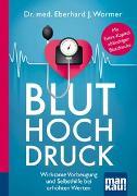 Cover-Bild zu Wormer, Dr. med. Eberhard J.: Bluthochdruck. Kompakt-Ratgeber
