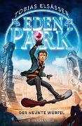 Cover-Bild zu Elsäßer, Tobias: Eden Park - Der neunte Würfel