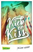Cover-Bild zu Wolff, Julien: Kick or Kiss (eBook)
