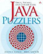 Cover-Bild zu Bloch, Joshua: Java Puzzlers: Traps, Pitfalls, and Corner Cases