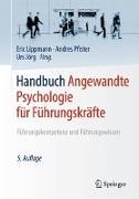 Cover-Bild zu Handbuch Angewandte Psychologie für Führungskräfte von Lippmann, Eric (Hrsg.)