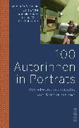 Cover-Bild zu Auffermann, Verena: 100 Autorinnen in Porträts