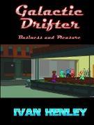 Cover-Bild zu Henley, Ivan: Galactic Drifter