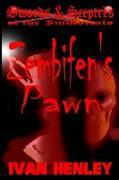 Cover-Bild zu Henley, Ivan: Zembifen's Pawn (Swords & Sceptres of the Immortals)