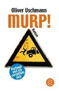Cover-Bild zu Uschmann, Oliver: Murp!