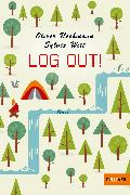 Cover-Bild zu Uschmann, Oliver: Log out!