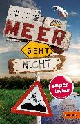 Cover-Bild zu Uschmann, Oliver: Meer geht nicht