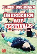 Cover-Bild zu Uschmann, Oliver: Überleben auf Festivals