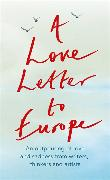 Cover-Bild zu Cottrell Boyce, Frank: A Love Letter to Europe