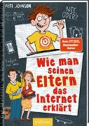 Cover-Bild zu Johnson, Pete: Wie man seinen Eltern das Internet erklärt (Eltern 4)