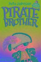Cover-Bild zu Johnson, Pete: Pirate Brother